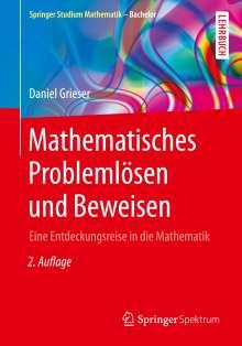 Daniel Grieser: Mathematisches Problemlösen und Beweisen, Buch