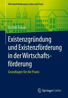 Carsten Fussan: Existenzgründung und Existenzförderung in der Wirtschaftsförderung, Buch