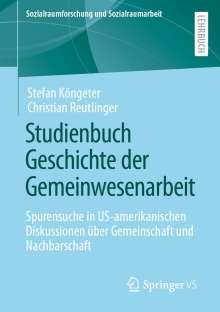 Stefan Köngeter: Studienbuch Geschichte der Gemeinwesenarbeit, Buch