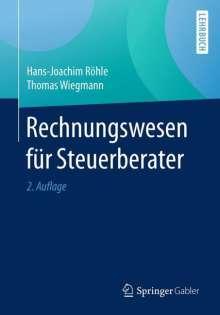 Hans-Joachim Röhle: Rechnungswesen für Steuerberater, Buch