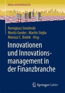 Innovationen und Innovationsmanagement in der Finanzbranche, Buch