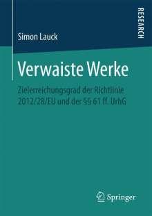 Simon Lauck: Verwaiste Werke, Buch