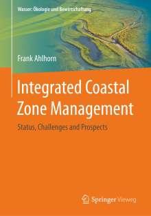 Frank Ahlhorn: Integrated Coastal Zone Management, Buch