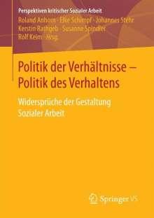 Politik der Verhältnisse - Politik des Verhaltens, Buch