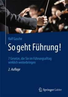 Ralf Gasche: So geht Führung!, Buch