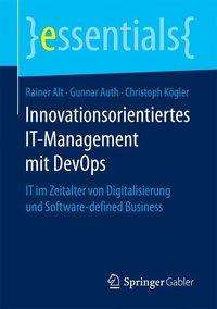 Rainer Alt: Innovationsorientiertes IT-Management mit DevOps, Buch