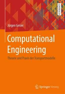 Jürgen Geiser: Computational Engineering, Buch