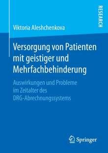 Viktoria Aleshchenkova: Versorgung von Patienten mit geistiger und Mehrfachbehinderung, Buch