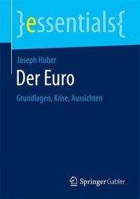 Joseph Huber: Der Euro, Buch
