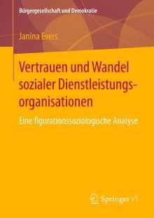 Janina Evers: Vertrauen und Wandel sozialer Dienstleistungsorganisationen, Buch