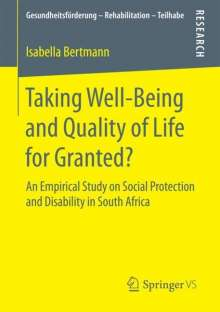 Isabella Bertmann: Taking Well-Being and Quality of Life for Granted?, Buch