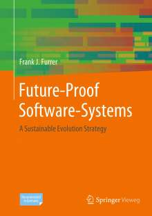 Frank J. Furrer: Future-Proof Software-Systems, Buch