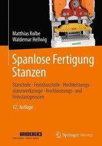 Matthias Kolbe: Spanlose Fertigung Stanzen, Buch
