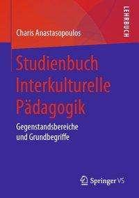 Charis Anastasopoulos: Studienbuch Interkulturelle Pädagogik, Buch