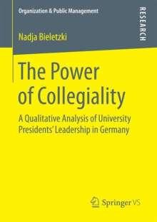Nadja Bieletzki: The Power of Collegiality, Buch