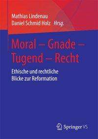Moral - Gnade - Tugend - Recht, Buch