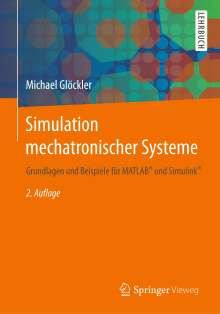 Michael Glöckler: Simulation mechatronischer Systeme, Buch