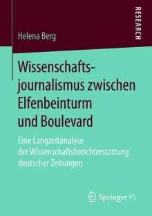 Helena Berg: Wissenschaftsjournalismus zwischen Elfenbeinturm und Boulevard, Buch