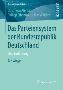 Ulrich Von Alemann: Das Parteiensystem derBundesrepublik Deutschland, Buch