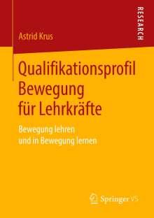 Astrid Krus: Qualifikationsprofil Bewegung für Lehrkräfte, Buch