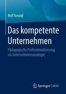 Rolf Arnold: Das kompetente Unternehmen, Buch