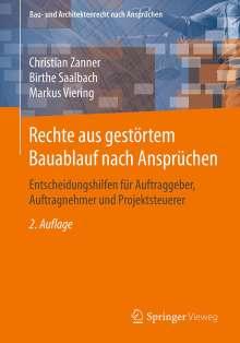 Christian Zanner: Rechte aus gestörtem Bauablauf nach Ansprüchen, Buch
