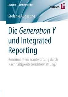 Stefanie Augustine: Die Generation Y und Integrated Reporting, Buch