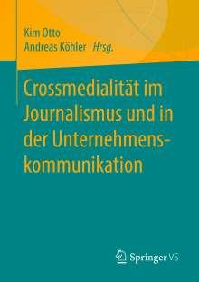Crossmedialität im Journalismus und in der Unternehmenskommunikation, Buch