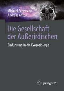 Andreas Anton: Die Gesellschaft der Außerirdischen, Buch