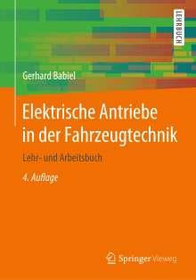 Gerhard Babiel: Elektrische Antriebe in der Fahrzeugtechnik, Buch