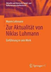 Maren Lehmann: Zur Aktualität von Niklas Luhmann, Buch