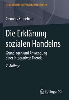 Clemens Kroneberg: Die Erklärung sozialen Handelns, Buch