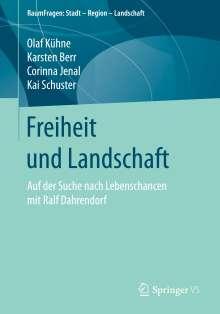 Olaf Kühne: Freiheit und Landschaft, Buch