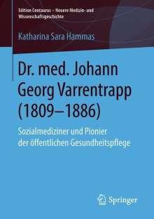 Katharina Sara Hammas: Dr. med. Johann Georg Varrentrapp (1809-1886), Buch