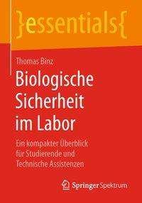 Thomas Binz: Biologische Sicherheit im Labor, Buch