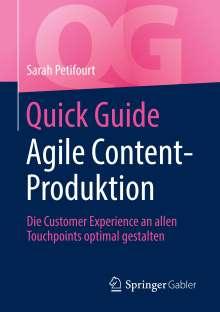 Sarah Petifourt: Quick Guide Agile Content-Produktion, Buch
