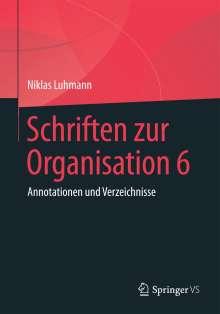 Niklas Luhmann: Schriften zur Organisation 6, Buch