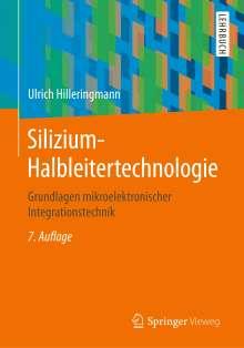 Ulrich Hilleringmann: Silizium-Halbleitertechnologie, Buch