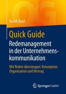 Vazrik Bazil: Quick Guide Redemanagement in der Unternehmenskommunikation, Buch