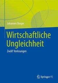 Johannes Berger: Wirtschaftliche Ungleichheit, Buch