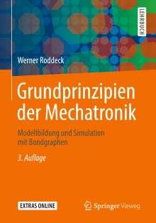 Werner Roddeck: Grundprinzipien der Mechatronik, Buch