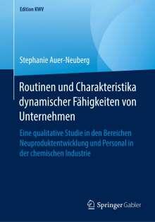 Stephanie Auer-Neuberg: Routinen und Charakteristika dynamischer Fähigkeiten von Unternehmen, Buch