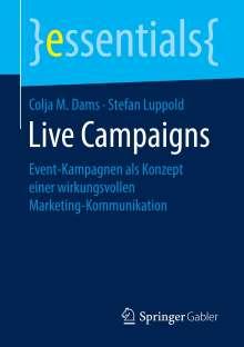 Colja M. Dams: Live Campaigns, Buch