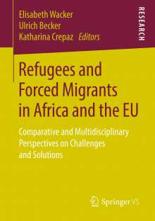 Refugees and Forced Migrants in Africa and the EU, Buch