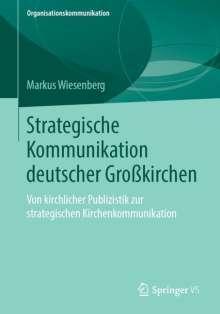 Markus Wiesenberg: Strategische Kommunikation deutscher Großkirchen, Buch