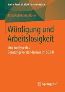 Jana Katharina Molle: Würdigung und Arbeitslosigkeit, Buch