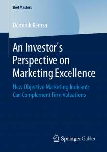 Dominik Kemsa: An Investor's Perspective on Marketing Excellence, Buch