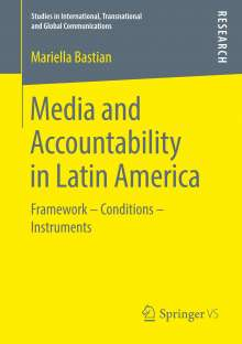Mariella Bastian: Media and Accountability in Latin America, Buch