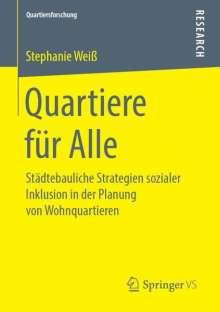 Stephanie Weiß: Quartiere für Alle, Buch