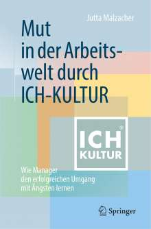 Jutta Malzacher: Mut in der Arbeitswelt durch ICH-KULTUR, Buch